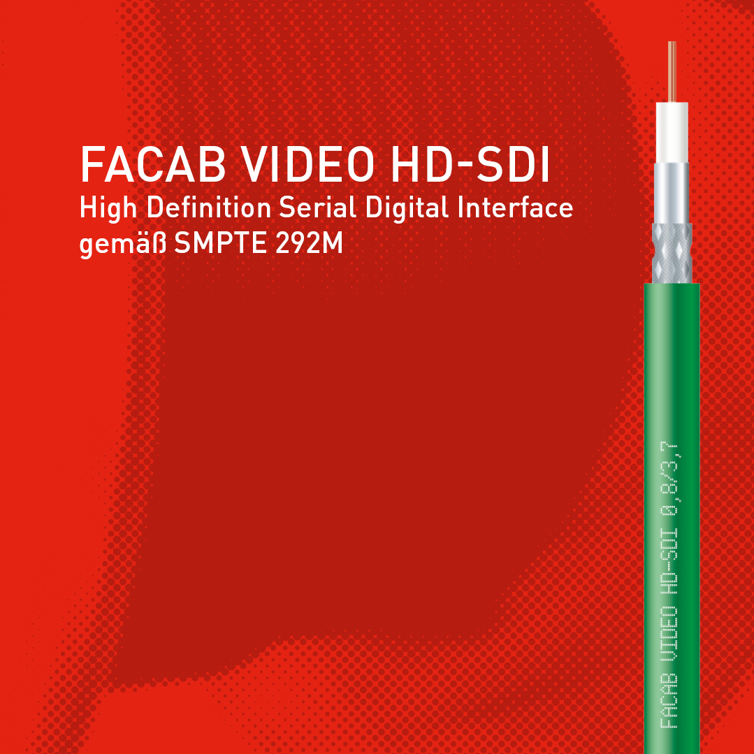 FABER® VIDEO HD-SDI nach SMPTE292M.